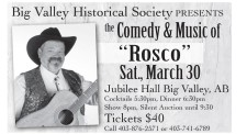 "Big Valley Historical Society PRESENTS the Comedy & Music of ""Rosco"""