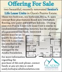 Two beautiful, recently renovated Senior's Life Lease Units in Oyen's Prairie Estate for Sale