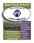 NICONNA'S GREENHOUSE has a Variety of annuals, perennials, vegetables